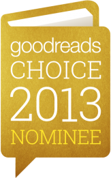 Goodreads Choice 2013 Nominee