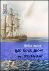 Bad Boys Ahoy, Sylvia Day, Thailand