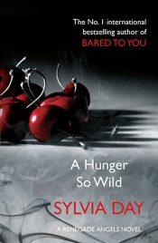 A hunger so wild, united kingdom, sylvia day