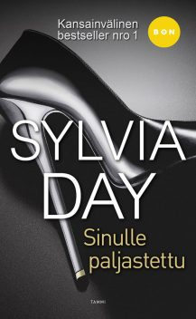 Bared to you, Sylvia Day, Finland