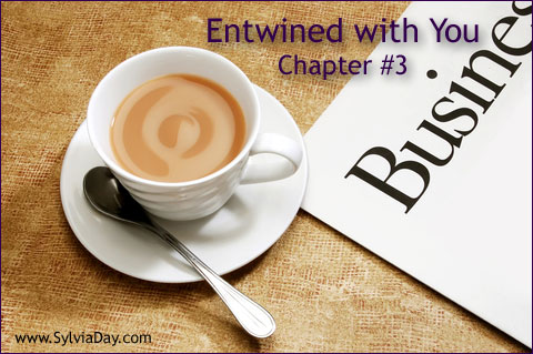 Entwined with You - Chapter Three