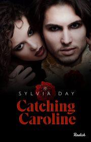 Catching Caroline