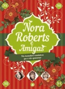 Caixa Nora Roberts e Amigas