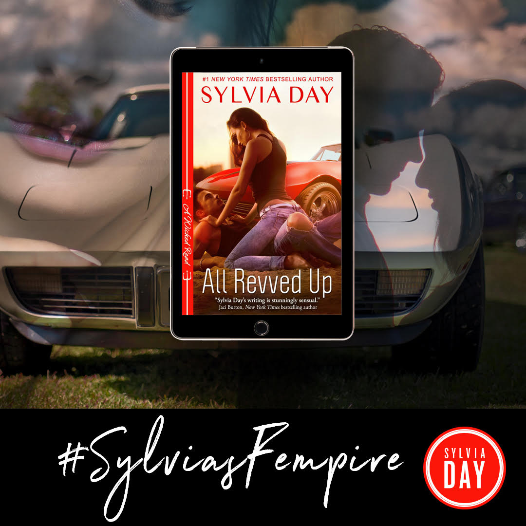 All Revved Up Fempire Sylvia Day