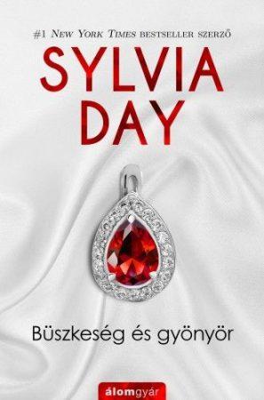 Bueszkeseg es gyoenyoer Pride and Pleasure Sylvia Day